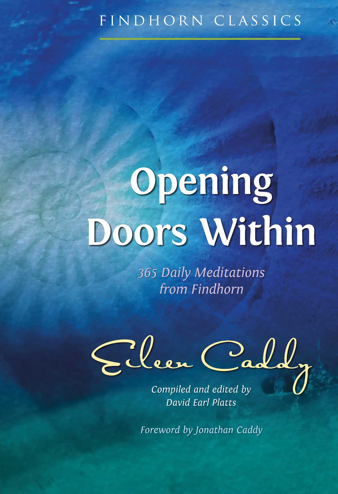 Opening Doors Within; Eileen Caddy