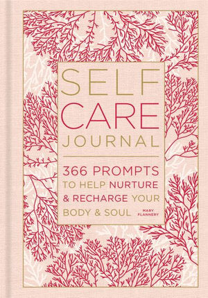 The Self-Care Journal; Mary Flannery