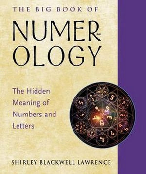 The Big Book of Numerology; Shirley Blackwell Lawrence