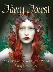 The Faery Forest; Lucy Cavendish