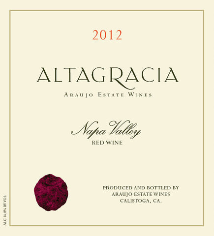 Araujo Estate Altagracia 2012 Red Wine