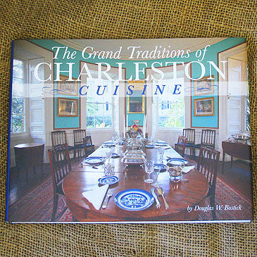 Grand Traditions of Charleston Cuisine Cookbook
