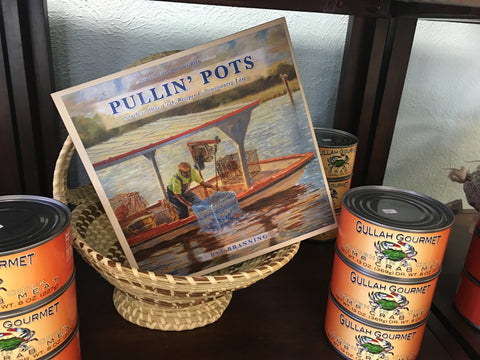 PULLIN' POTS  Southern Blue Crab, Recipes & Lowcountry Lore