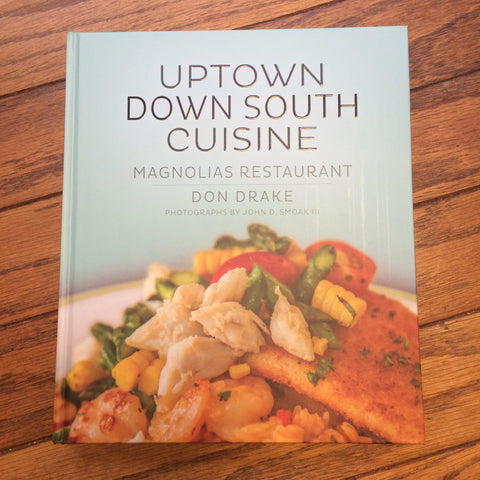 Uptown Down South Cuisine Cookbook