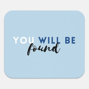 Mouse Pad Dear Evan Hansen Inspired  | You Will Be Found | Broadway Desk Accessories | Musical Theater Office Mousepad
