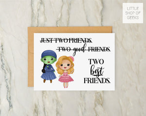 Wicked Greeting Card 5x7 - Elphaba and Glinda - Two Best Friends Valentine's Just Because Broadway Musical Theatre Fan Theater Nerd