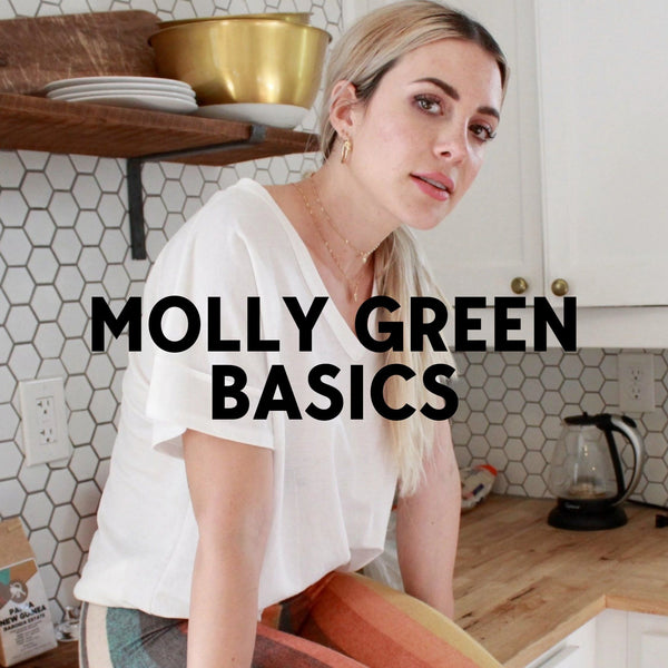 MG Basics Everyone Needs | Molly Green