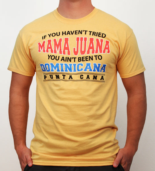 Hot Penguin, Ltd. If You Haven't tried Mamajuana t-shirt for men, Punta Cana collection - Hot Penguin, Ltd.