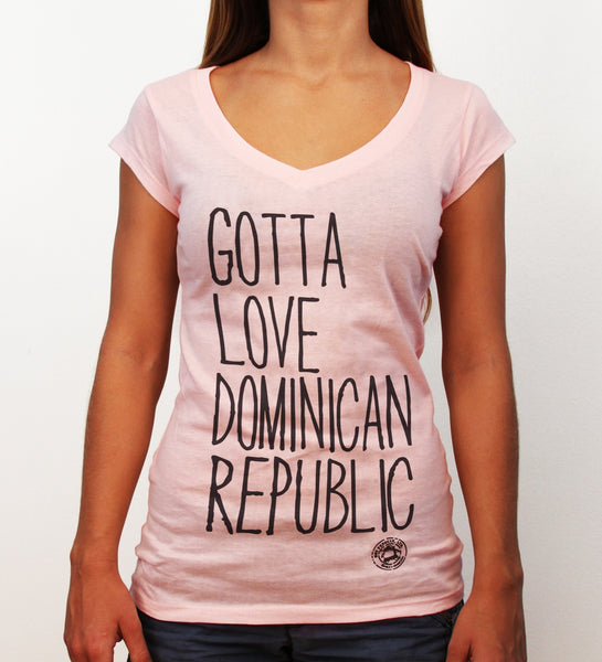 Gotta Love Dominican Republic, soft pink, deep v-neck - Hot Penguin, Ltd.