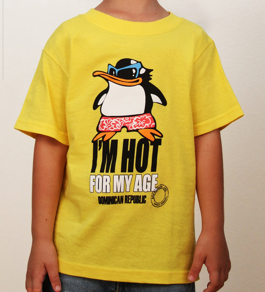 Hot Penguin Ltd. I'm Hot For My Age t-shirt for kids in yellow, Dominican Republic Collection - Hot Penguin, Ltd.