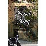 French Fling - a novel by Nancy L. Milby