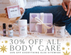 30% Off All Bodycare + 20% Off Everything Else Sitewide