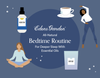 All-Natural Bedtime Routine For Deeper Sleep
