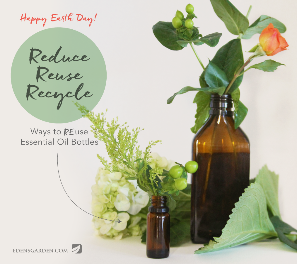 Earth Day - Ways to reuse old essential oil bottles