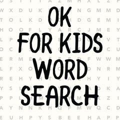 OK For Kids word search