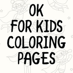 OK For Kids Coloring pages