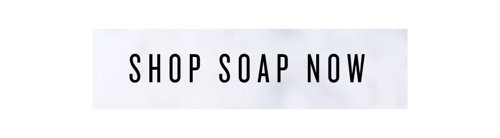 Shop Soap Now