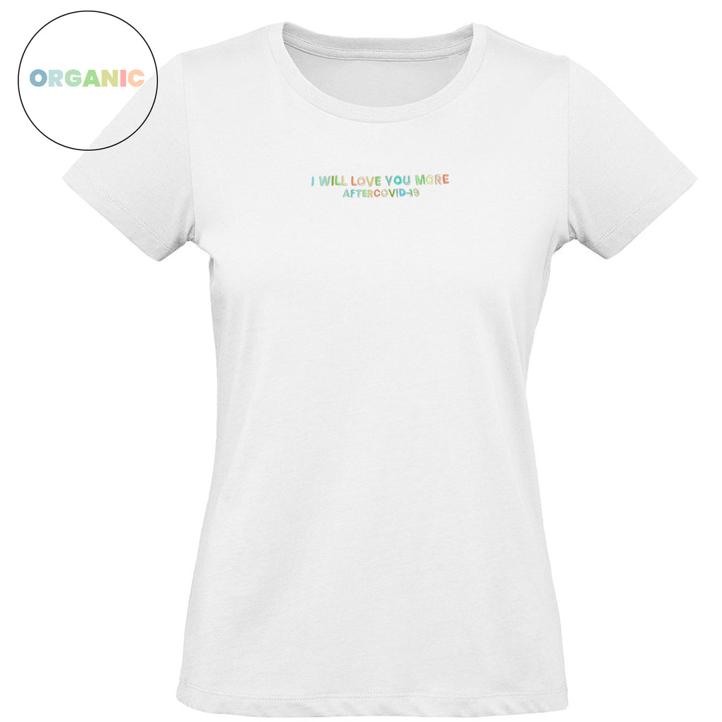 T-SHIRT WOMEN BIANCA - I WILL LOVE YOU MORE