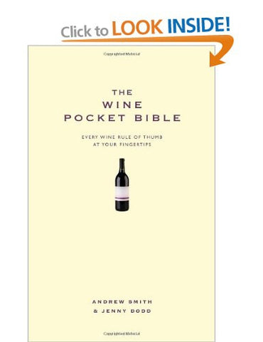 The Wine Pocket Bible: Everything a wine lover needs to know