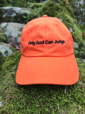 Only God Can Judge Orange