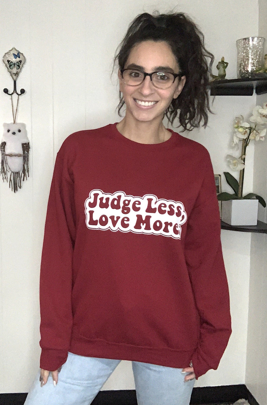 Judge Less, Love More. Unisex Sweater *Limited Edition