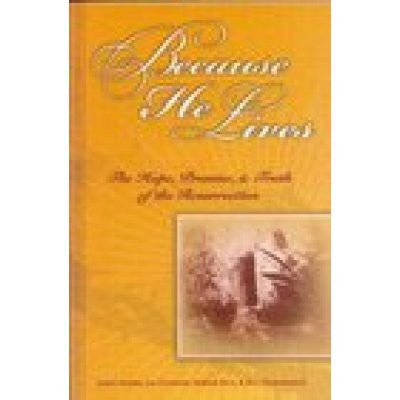 Because He Lives, by Calvary Chapel Pastors