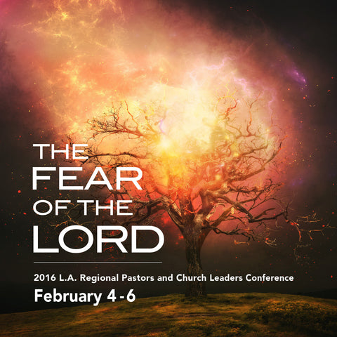 """DVD & MP3 Package"" The Fear Of The Lord - 2016 L.A. Regional Pastors and Chruch Leaders Conference"