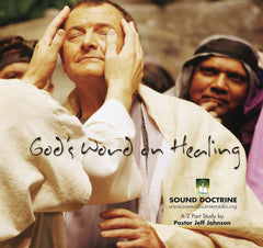 "God's Word On ""Healing"""