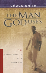 The Man God Uses - Chuck Smith