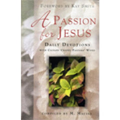 A Passion for Jesus