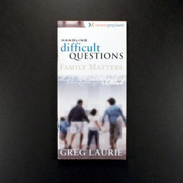 Handling Difficult Questions: Family Matters
