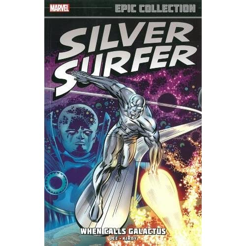 Silver Surfer Epic Collection Tp When Calls Galactus N