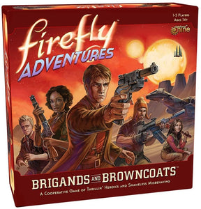 Firefly Adventures: Brigands And Browncoats Game