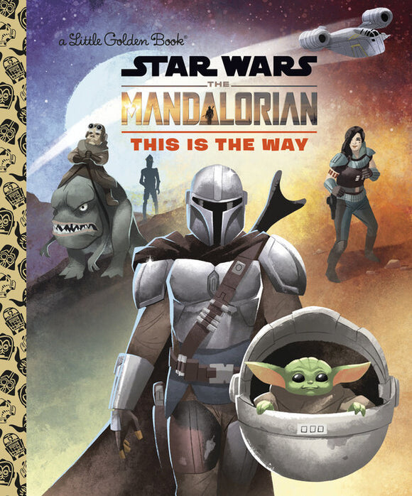 Star Wars The Mandalorian This Is The Way Little Golden Book