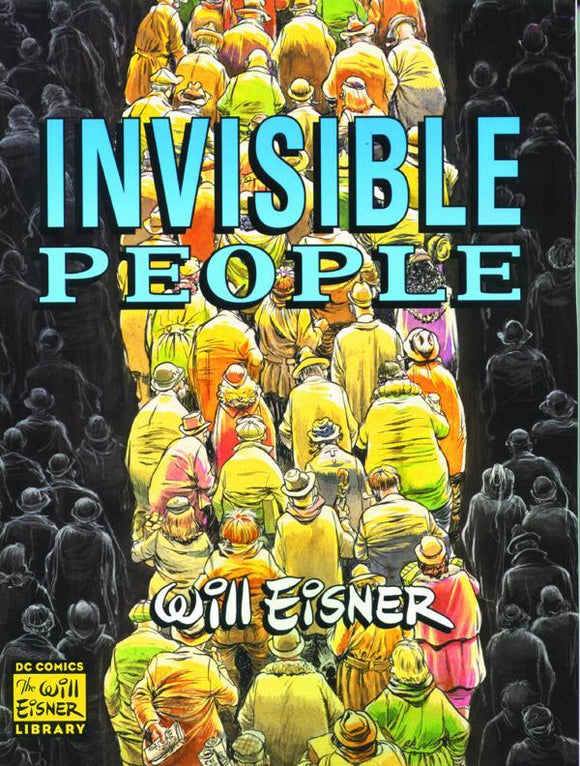 Will Eisners Invisible People Sc