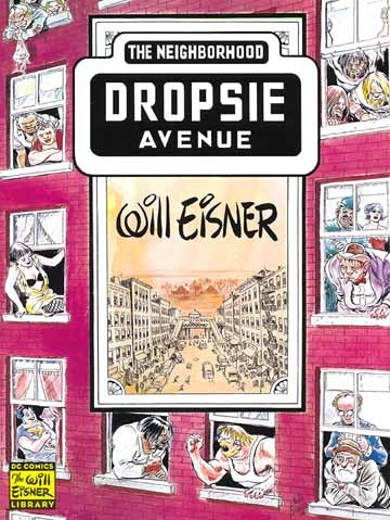 Will Eisners Dropsie Avenue The Neighborhood Sc