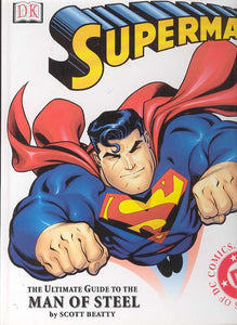 Superman Ultimate Guide To The Man Of Steel Hc
