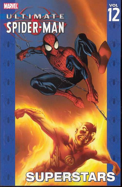 Ultimate Spider-Man Tp Vol 12 Superstars (Jan051875)