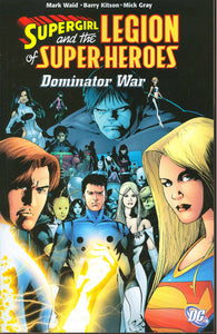 Supergirl And The Legion The Dominator War Tp (Jun070210)
