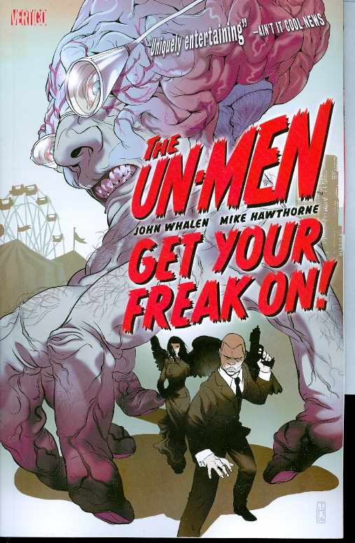 Un-Men Tp Vol 01 Get Your Freak On (Jan080256) (Mr)