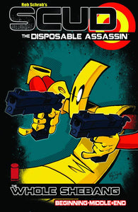 Scud The Disposable Assassin Whole Shebang Tp