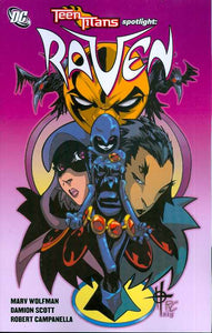 Teen Titans Spotlight Raven Tp (Sep080177)