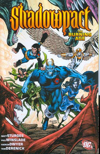 Shadowpact The Burning Age Tp (Oct080174)