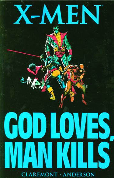 X-Men God Loves Man Kills Tp