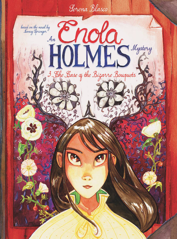 Enola Holmes Hc Vol 03 Case Of The Bizarre Bouquets