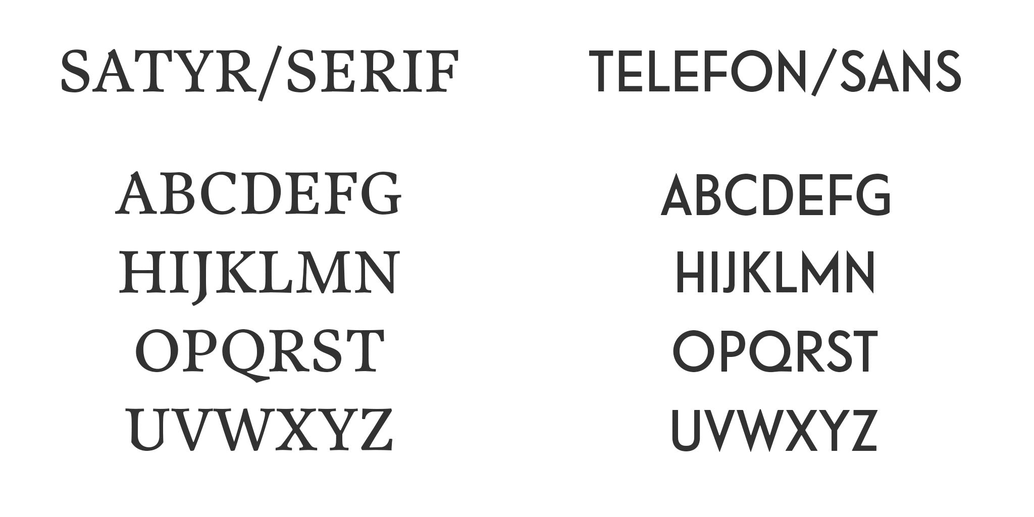 Fonts and character set available to stamp your initials on your cover. Satyr for a classic look, Telefon for a modern touch.