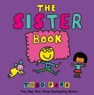 The Sister Book Hardcover by Todd Parr