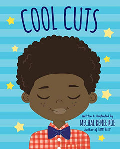 Cool Cuts Hardcover - by Mechal Renee Roe