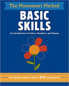 Basic Skills: An Introduction to Colors, Numbers, and Shapes