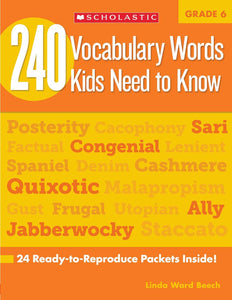 240 Vocabulary Words Kids Need to Know: Grade 6: 24 Ready-to-Reproduce Packets Inside! Paperback – May 1, 2012